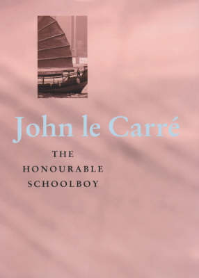 The Honourable Schoolboy (Hardback)