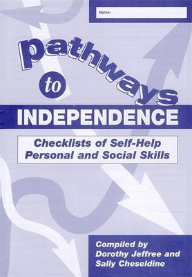 Pathways to Independence: Checklists of Self-Help Personal and Social Skills (Book)