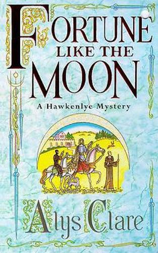 Fortune like the Moon (Paperback)
