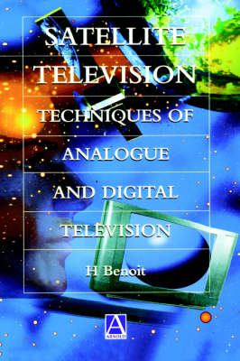 Satellite Television: Analogue and Digital Reception Techniques (Paperback)