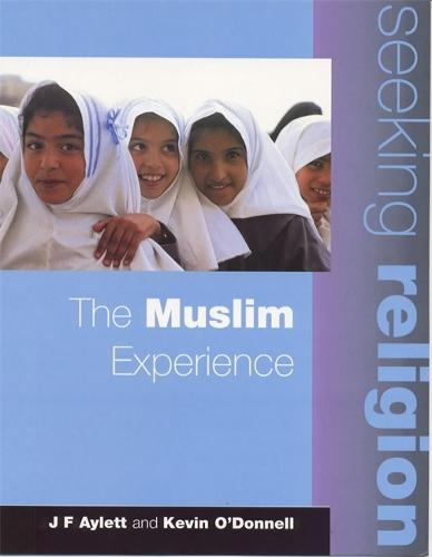 Seeking Religion: The Muslim Experience 2nd Edn - Seeking Religion (Paperback)