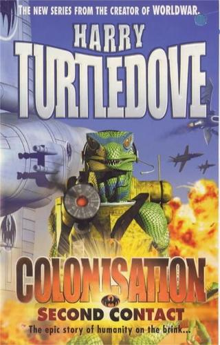 Colonisation: Second Contact (Paperback)
