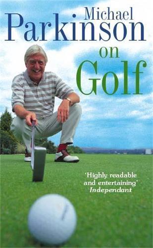 Michael Parkinson on Golf (Paperback)