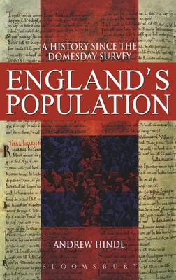 England's Population: A History Since the Domesday Survey (Hardback)