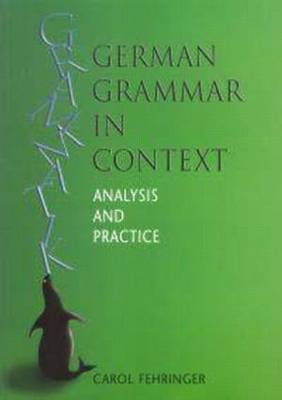 German Grammar in Context: Analysis and Practice - Languages in Context (Paperback)