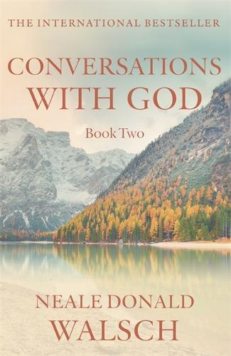 Conversations with God - Book 2: An uncommon dialogue (Paperback)