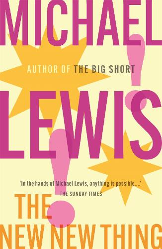 The New New Thing: A Silicon Valley Story (Paperback)