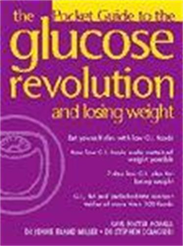 The Glucose Revolution - Losing Weight (Paperback)
