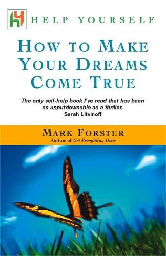 How to Make Your Dreams Come True - Help Yourself (Paperback)
