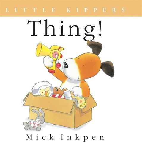 Kipper: Little Kipper Thing! - Kipper (Paperback)