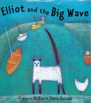 Elliot and the Big Wave (Paperback)