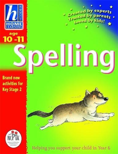 Hodder Home Learning: Age 10-11 Spelling - Hodder Home Learning (Paperback)