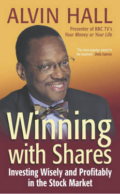 Winning with Shares: Investing Wisely and Profitably in the Stock Market (Paperback)