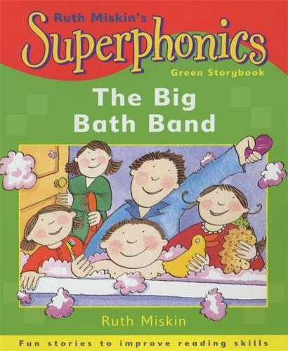 Superphonics: Green Storybook: The Big Bath Band - Superphonics (Paperback)