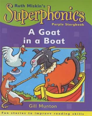A Goat in a Boat - Superphonics Purple Storybook 21 (Paperback)