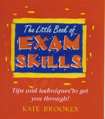 The Little Book of Exam Skills - Little Book of 2 (Paperback)