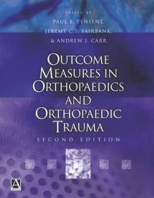 Outcome Measures in Orthopaedics and Orthopaedic Trauma, 2Ed (Hardback)