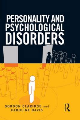 Personality and Psychological Disorders (Paperback)