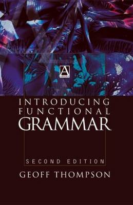 Introducing Functional Grammar (Paperback)