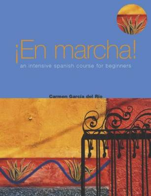 En Marcha: An Intensive Spanish Course for Beginners (Paperback)