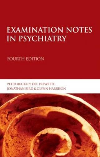 Examination Notes in Psychiatry 4th Edition (Paperback)