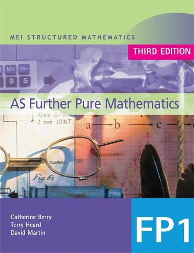 MEI AS Further Pure Mathematics 3rd Edition - MEI Structured Mathematics (A+AS Level) (Paperback)