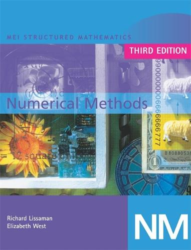 MEI Numerical Methods 3rd Edition - MEI Structured Mathematics (A+AS Level) (Paperback)