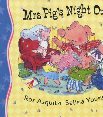 Mrs Pig's Night Out (Paperback)