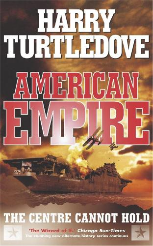American Empire: The Centre Cannot Hold (Paperback)