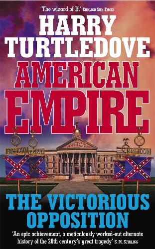 American Empire: The Victorious Opposition (Paperback)