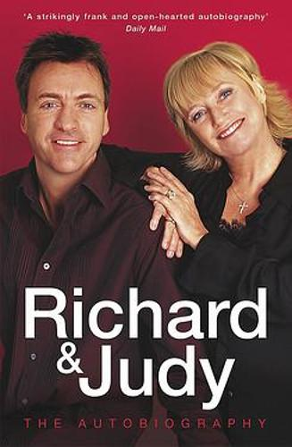 Richard and Judy: The Autobiography (Paperback)