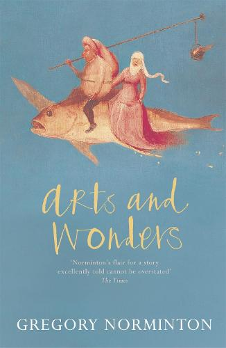 Arts and Wonders (Paperback)