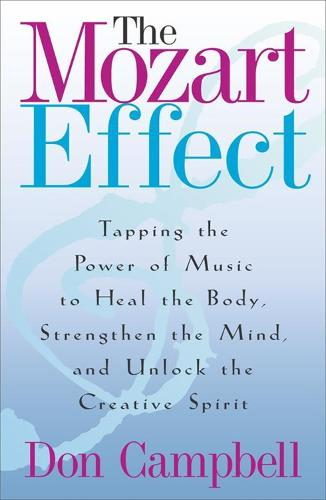 The Mozart Effect (Paperback)