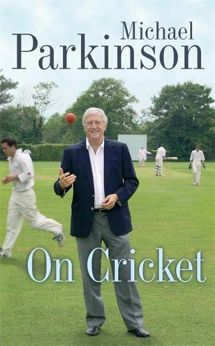 Michael Parkinson on Cricket (Paperback)