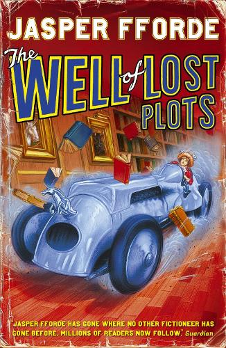 The Well Of Lost Plots: Thursday Next Book 3 - Thursday Next (Paperback)