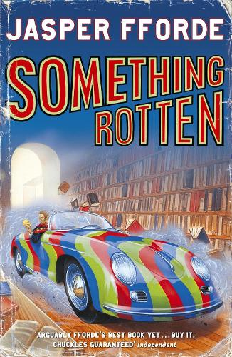 Something Rotten: Thursday Next Book 4 - Thursday Next (Paperback)