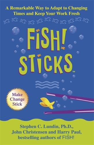 Fish! Sticks (Paperback)