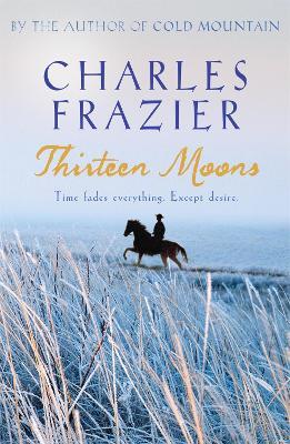 Thirteen Moons (Paperback)