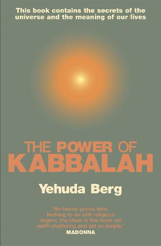 The Power Of Kabbalah: This book contains the secrets of the universe and the meaning of our lives (Paperback)