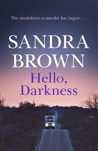 Hello, Darkness: The gripping thriller from #1 New York Times bestseller (Paperback)