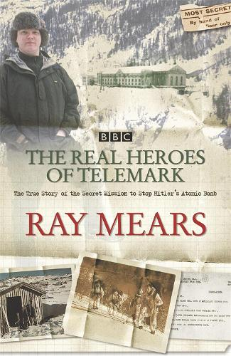 The Real Heroes Of Telemark (Paperback)