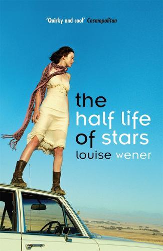 The Half Life of Stars (Paperback)