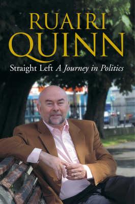 Straight Left: A Journey in Politics (Hardback)