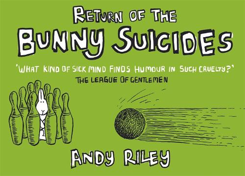 Return of the Bunny Suicides (Hardback)