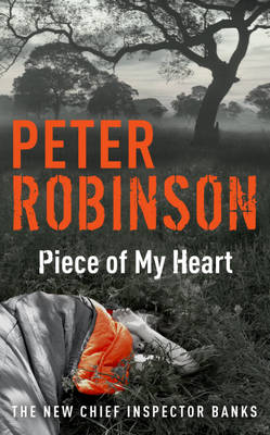 Piece of My Heart: The 16th DCI Banks Mystery (Paperback)