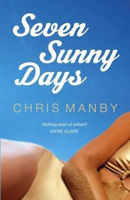 Seven Sunny Days (Paperback)