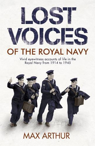 Lost Voices of The Royal Navy (Paperback)