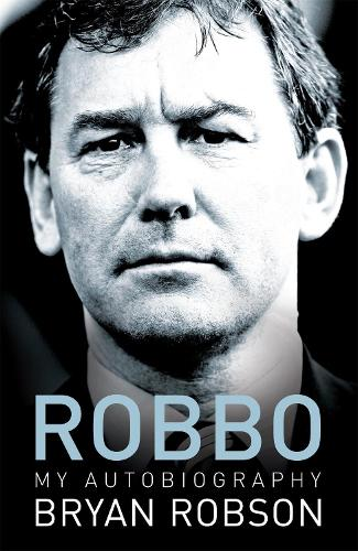 Robbo - My Autobiography (Paperback)