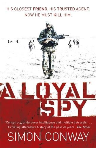 A Loyal Spy (Paperback)