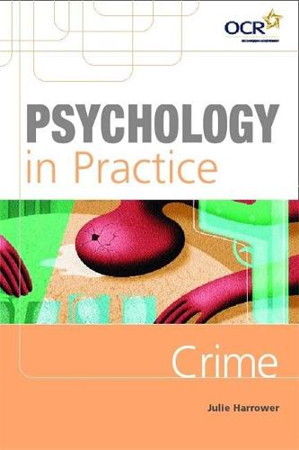 Psychology in Practice: Crime - Psychology In Practice Series (Paperback)
